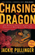 Chasing the Dragon, Revised and Updated Edition