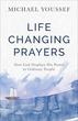 Life-Changing Prayers