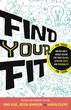 Find Your Fit, Revised and Updated Edition