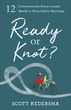 Ready or Knot?