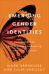 Emerging Gender Identities