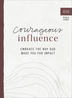 Courageous Influence