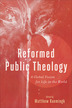 Reformed Public Theology