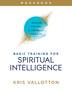 Basic Training for Spiritual Intelligence