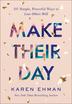 Make Their Day
