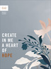Create in Me a Heart of Hope