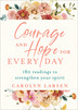 Courage and Hope for Every Day