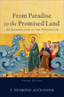 From Paradise to the Promised Land, 4th Edition