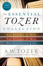The Essential Tozer Collection, 3 in 1 Edition