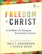 Freedom in Christ Leader's Guide, Revised and Updated Edition