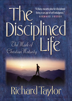 The Disciplined Life