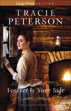 Forever by Your Side, Large Print Edition