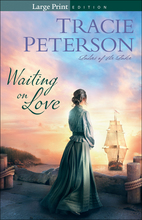 Waiting on Love, Large Print Edition