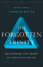 The Forgotten Trinity, Revised and Updated Edition