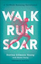 Walk, Run, Soar