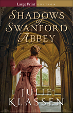Shadows of Swanford Abbey, Large Print Edition