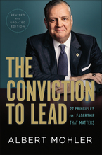 The Conviction to Lead, Revised and Updated Edition