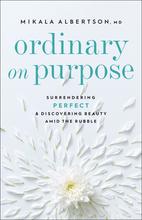 Ordinary on Purpose