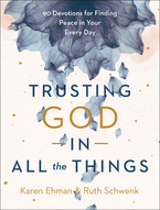 Trusting God in All the Things