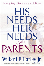 His Needs, Her Needs for Parents