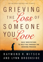 Grieving the Loss of Someone You Love, Repackaged Edition
