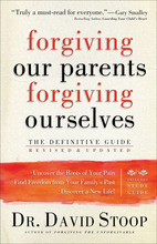 Forgiving Our Parents, Forgiving Ourselves, Revised and Updated Edition