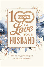 100 Ways to Love Your Husband, Deluxe Edition