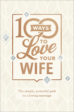 100 Ways to Love Your Wife, Deluxe Edition