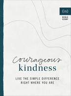 Courageous Kindness