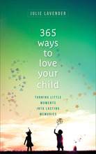 365 Ways to Love Your Child