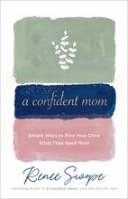A Confident Mom