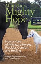 Mini Horse, Mighty Hope