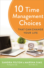 10 Time Management Choices That Can Change Your Life, Repackaged Edition