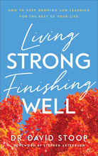 Living Strong, Finishing Well