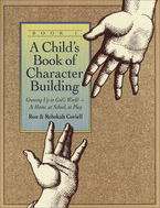 Child's Book of Character Building, Book 1