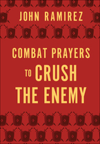Combat Prayers to Crush the Enemy