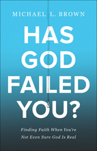 Has God Failed You?