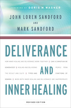 Deliverance and Inner Healing, Revised Edition