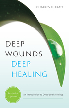 Deep Wounds, Deep Healing, Revised and Updated Edition