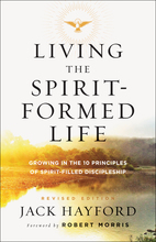 Living the Spirit-Formed Life, Revised Edition