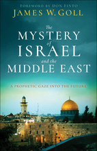 The Mystery of Israel and the Middle East, Revised and Updated Edition