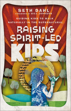 Raising Spirit-Led Kids