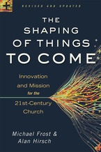 The Shaping of Things to Come, Revised and Updated Edition