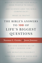 The Bible's Answers to 100 of Life's Biggest Questions