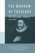 The Marrow of Theology