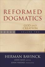 Reformed Dogmatics, Volume 2