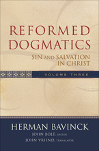 Reformed Dogmatics, Volume 3