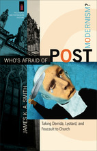 Who's Afraid of Postmodernism?