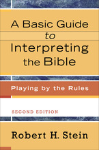 A Basic Guide to Interpreting the Bible, 2nd Edition