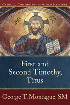First and Second Timothy, Titus